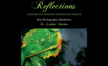 Reflections - Solo Photography Exhibition